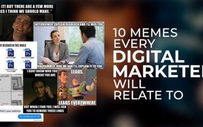 10 Memes Every Digital Marketer Will Relate To