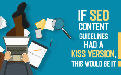 If SEO Content Guidelines had a KISS version, this would be it!