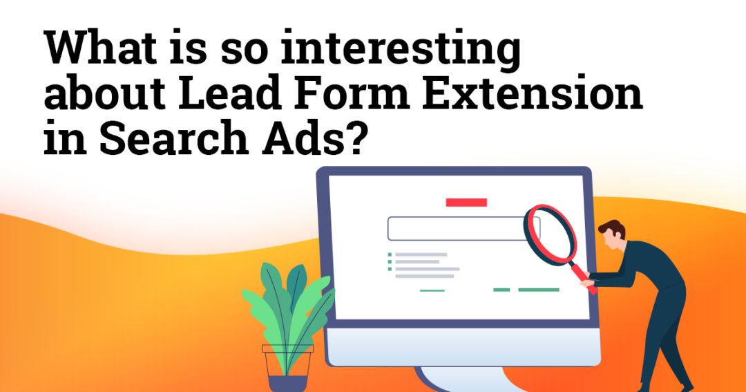 What is so interesting about Lead Form Extension in Search Ads?
