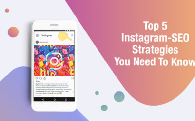 Top 5 Instagram-SEO Strategies You Need To Know