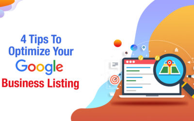 4 Tips To Optimize Your Google Business Listing